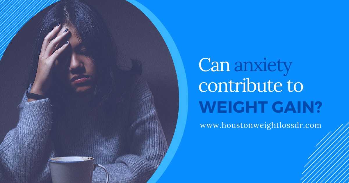 Anxiety and Weight Gain