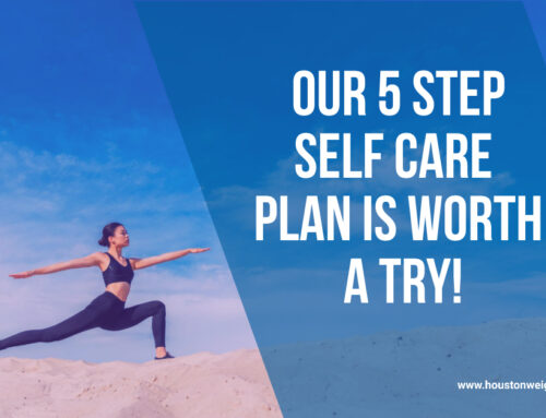 Our 5 Step Self Care Plan Is Worth A Try!