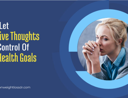 Don't Let Negative Thoughts Take Control Of Your Health Goals