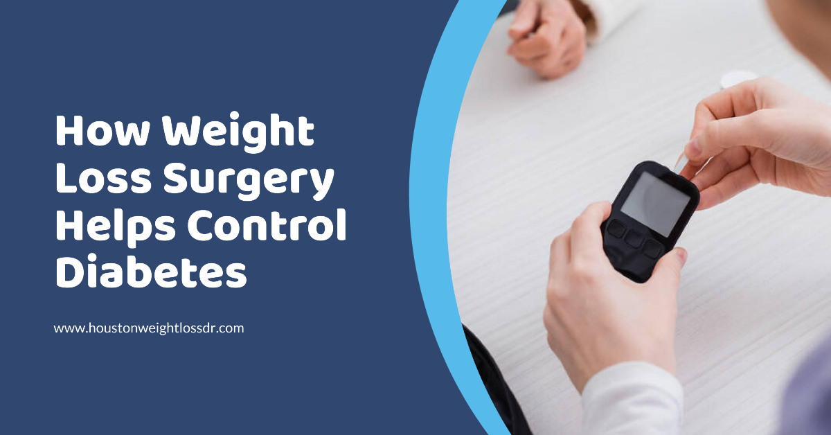 How Weight Loss Surgery Helps Control Diabetes
