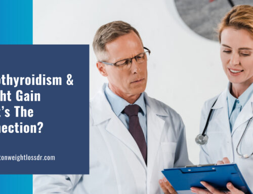 Hypothyroidism And Weight Gain; What's The Connection?